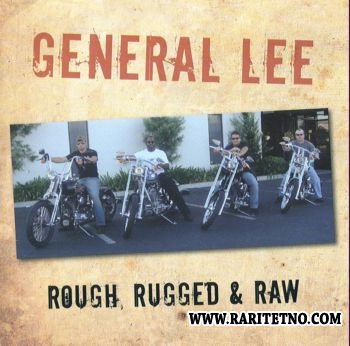 General Lee - Rough, Rugged & Raw 2006 (Lossless+MP3)