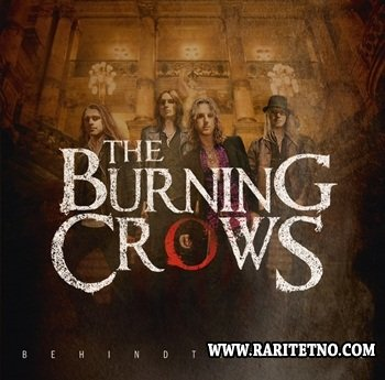 The Burning Crows - Behind The Veil (Deluxe Edition) 2013