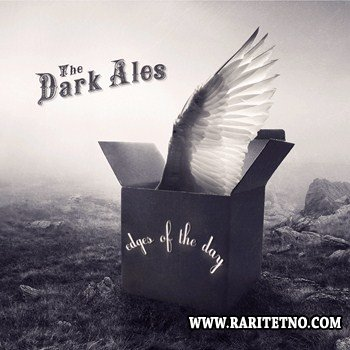 The Dark Ales - Edges of the Day 2012