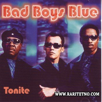 Bad Boys Blue - Tonite 2000
