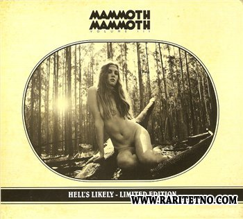 Mammoth Mammoth - Hell's Likely 2012 (Limited Edition Bonus Tracks)