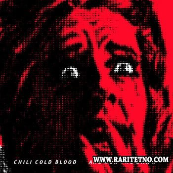 Chili Cold Blood - And Now the Dawn 2013