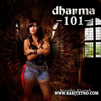 Dharma 101 - Beautiful Kharma 2013