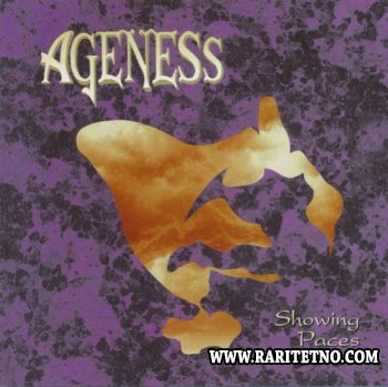 Ageness - Showing Paces 1992
