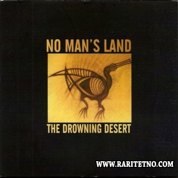 No Man's Land - The Drowning Desert 2010
