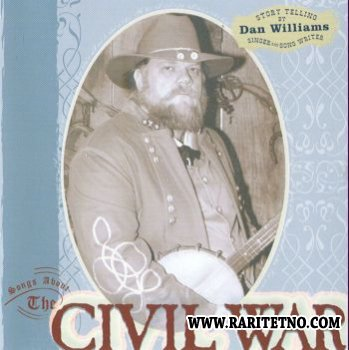 Dan Williams - Songs About The Civil War 2005 (Lossless+MP3)