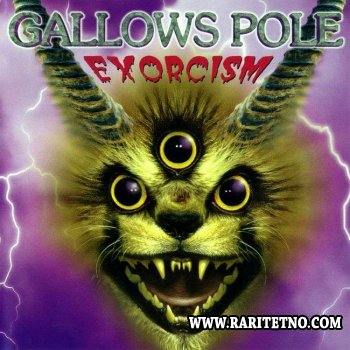 Gallows Pole - Exorcism 2001