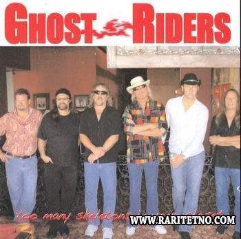 Ghost Riders - Too Many Skeletons In Your Closet 2010 (Lossless)