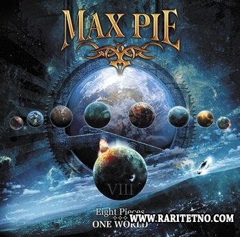 Max Pie - Eight Pieces - One World 2013