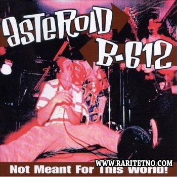 Asteroid B-612 - Not Meant For This World 1997