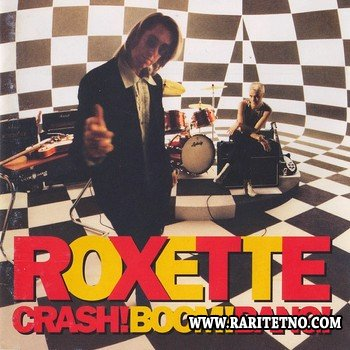 Roxette - Crash! Boom! Bang! 1994 (2009)