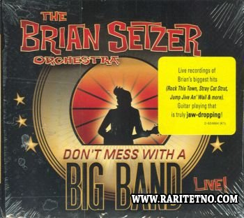 The Brian Setzer Orchestra - Don't Mess With a Big Band 2010 (Lossless+MP3)