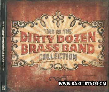 The Dirty Dozen Brass Band - This Is The Dirty Dozen Brass Band Collection 2005 (Lossless+MP3)