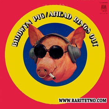 Blodwyn Pig - Ahead Rings Out 1969