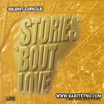Silent Circle - Stories 'bout Love 1998