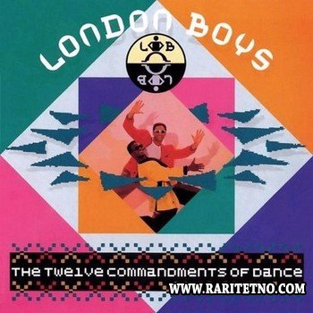 London Boys - The Twelve Commandments Of Dance (Special Edition) 1988 (2009)