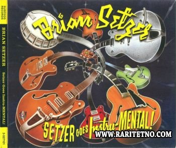 Brian Setzer - Setzer Goes Instru-Mental 2011 (Lossless+MP3)