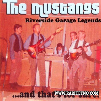 The Mustangs - ...And That's For Sure! (1965-1966) 2006