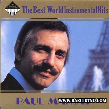 Paul Mauriat - The Best World Instrumental Hits [2CD] 2009 (lossless + mp3)
