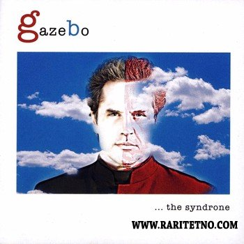 Gazebo - ... The Syndrone 2008