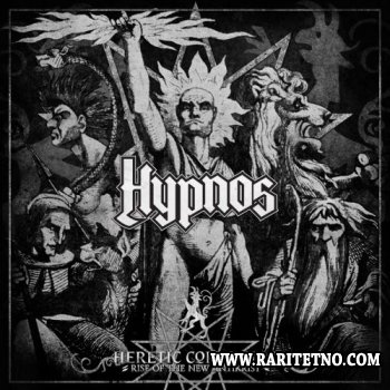 Hypnos - Heretic Commando (Rise Of The New Antikrist) 2012 (LOSSLESS)