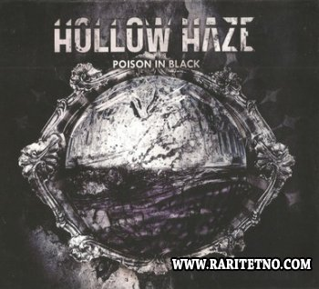 Hollow Haze - Poison In Black 2012 (Lossless)