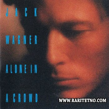 Jack Wagner - Alone In A Crowd 1993