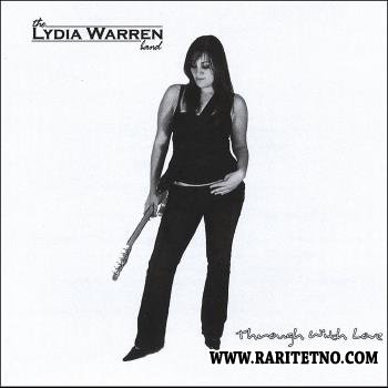 The Lydia Warren Band - Through With Love 2005