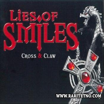 Lies of Smiles - Cross & Claw 2012