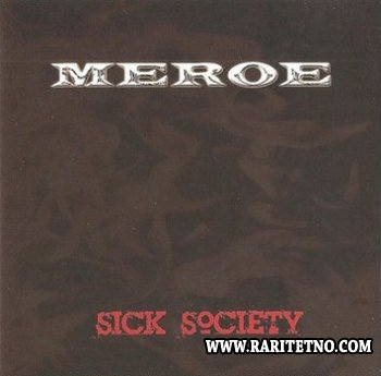 Meroe - Sick Society 2012 (Lossless)