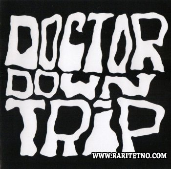 Doctor Downtrip - Doctor Downtrip 1973