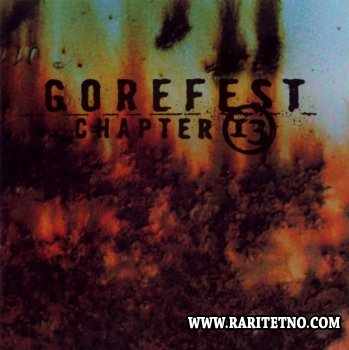 Gorefest - Chapter 13 1998 (LOSSLESS)