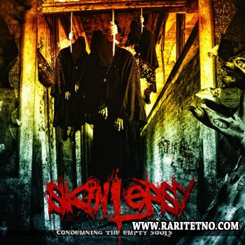 Skinlepsy - Condemning the Empty Souls 2013 (LOSSLESS)