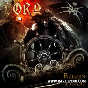Lord - Return Of The Tyrant 2010 (Lossless)
