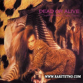 Dead Or Alive - Sophisticated Boom Boom (Remastered) 1984 (2007)