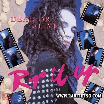 Dead Or Alive - Rip It Up 1987