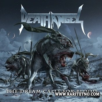 Death Angel - The Dream Calls For Blood (Digipak) 2013