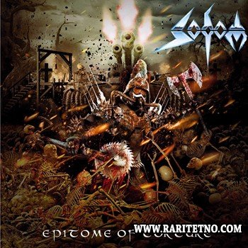 Sodom - Epitome Of Torture [Vinyl Rip] 2013