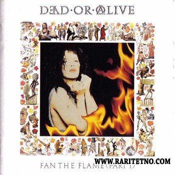 Dead Or Alive - Fan The Flame (Part 1) (Japan) 1991