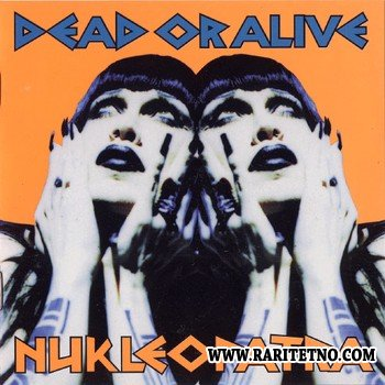 Dead Or Alive - Nukleopatra (US Edition) 1998