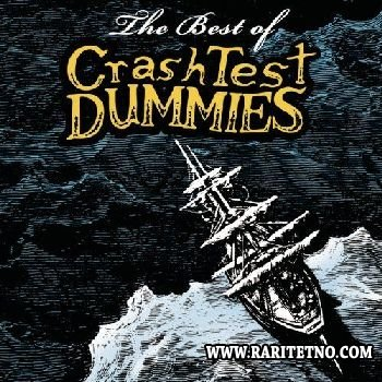 CRASH TEST DUMMIES - The Best Of Crash Test Dumnmies 2008
