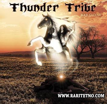 Thunder Tribe - War Chant 2013