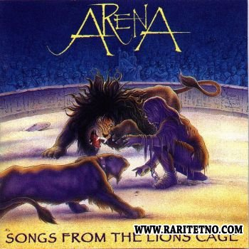 Arena - Songs from the Lion's Cage 1995