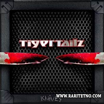 Tigertailz - Knives (EP) 2013