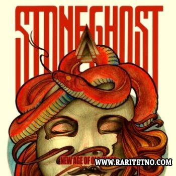 Stoneghost - New Age of Old Ways 2013