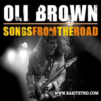 Oli Brown - Songs From The Road 2013