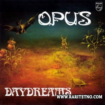 Opus - Daydreams 1980