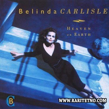 Belinda Carlisle - Heaven On Earth [Special Edition Remastered] 1987 (2009)