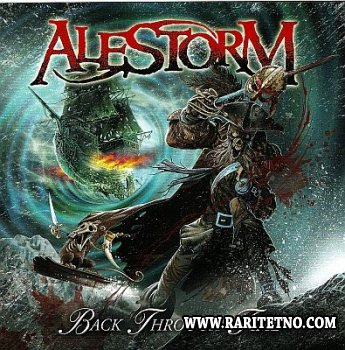 Alestorm - Back Through Time 2011 (LOSSLESS)