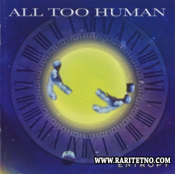 All Too Human - Entropy 2002 (LOSSLESS)